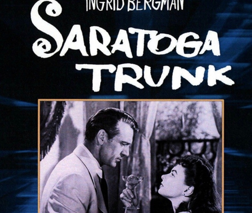 SARATOGA TRUNK STARTED IT ALL