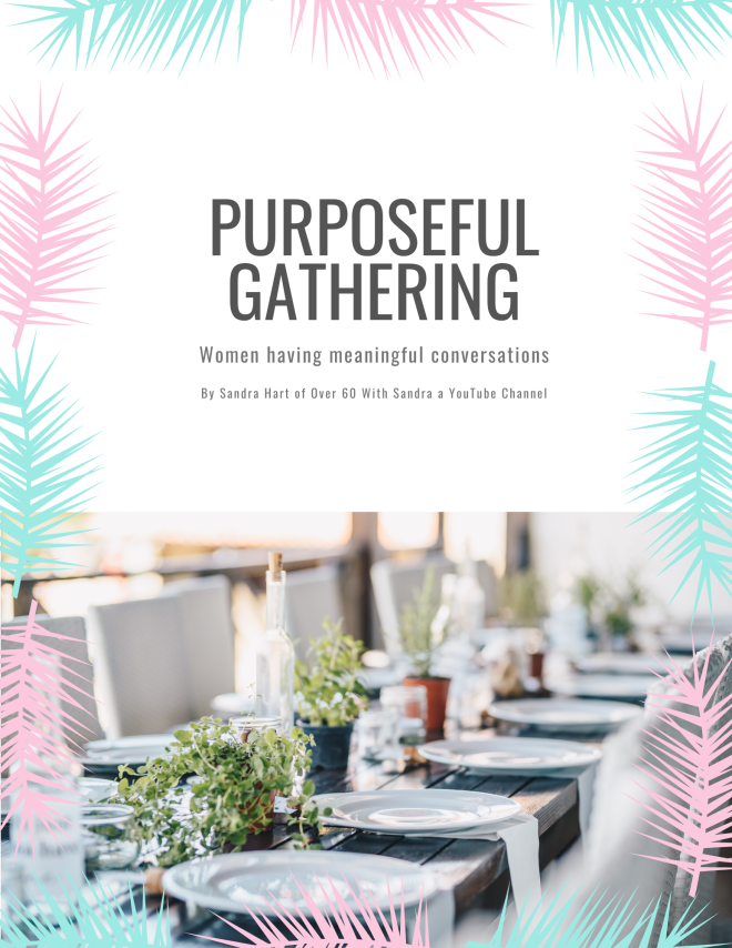 Purposeful gathering with Sandra